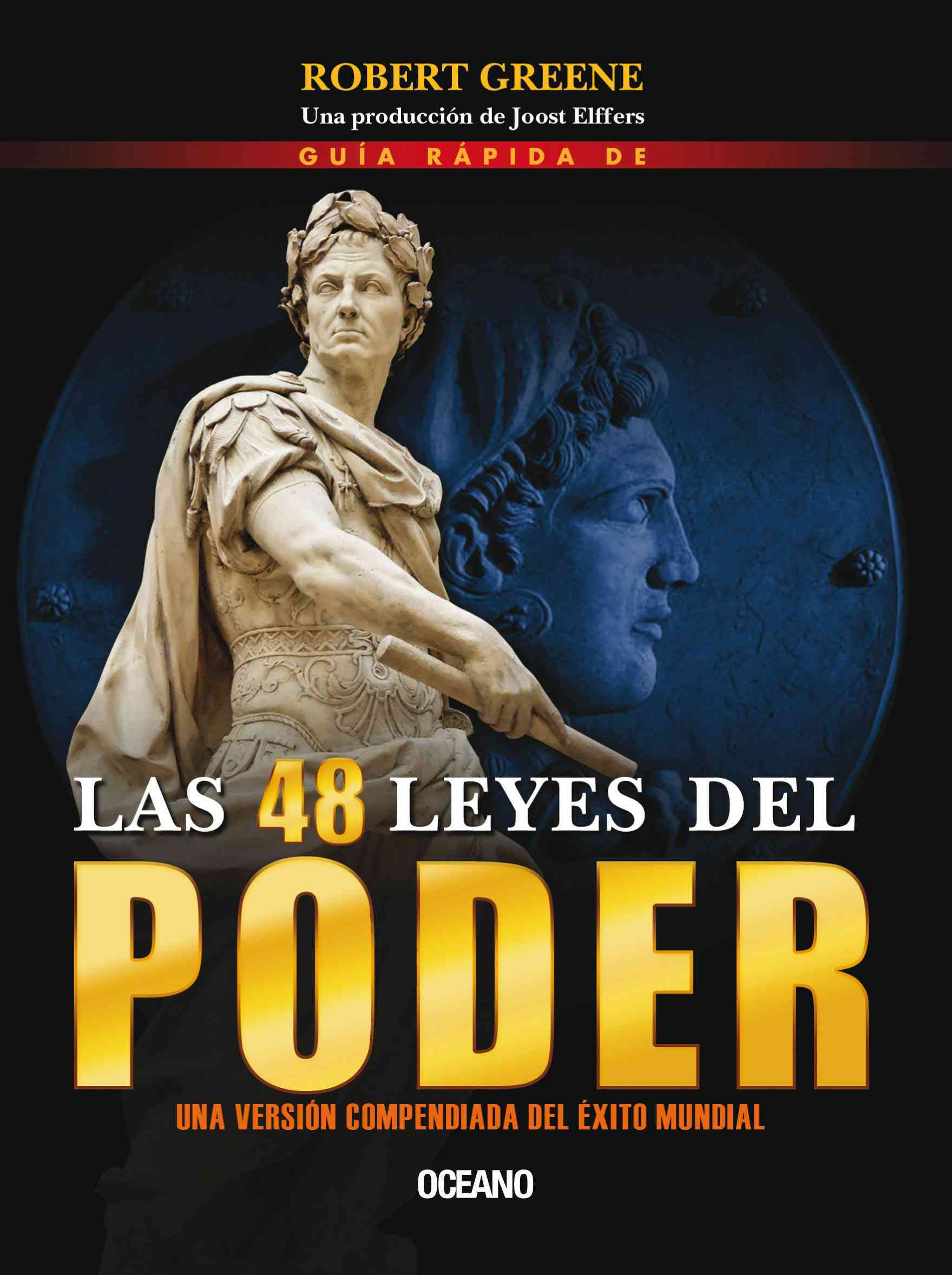 Guia rapida de las 48 leyes del poder / Quick Guide of the 48 Laws of Power By Greene, Robert